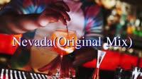 欧美经典电音 Nevada(Original Mix) 夜店美女车载dj视频酒吧现场